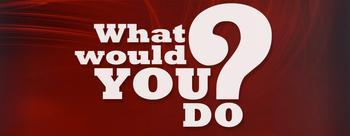 "This is a deep red poster wtih large white writing asking, ""What would you do?"""